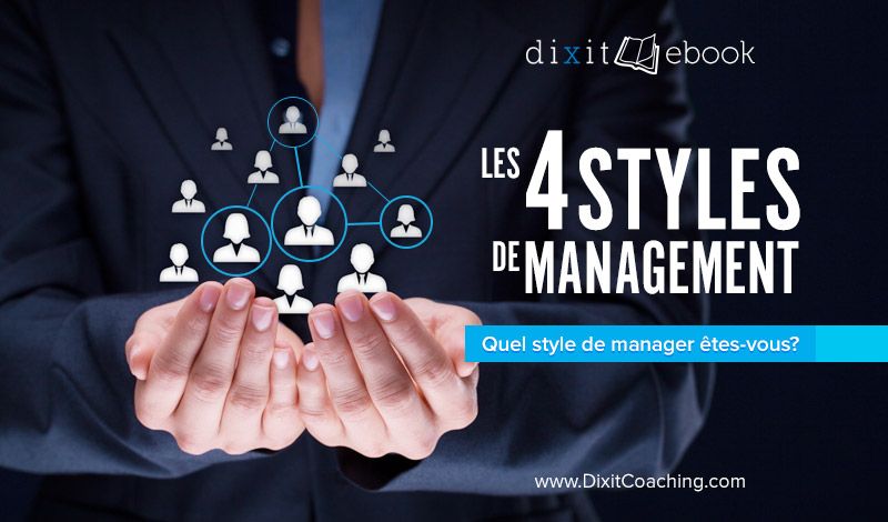 Ebook : Les 4 styles de gestion (ou de management)
