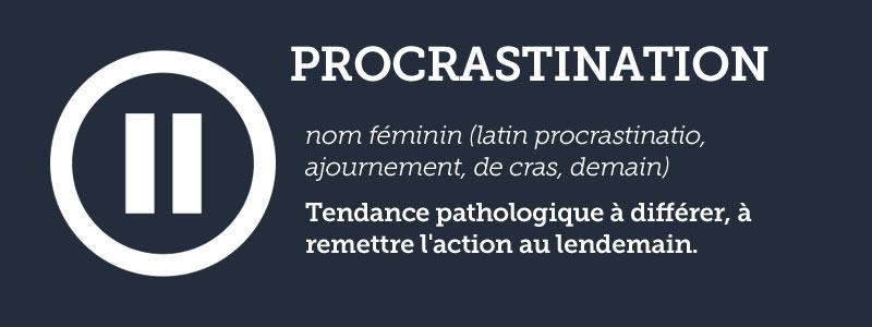 Dixionnaire: Procrastination